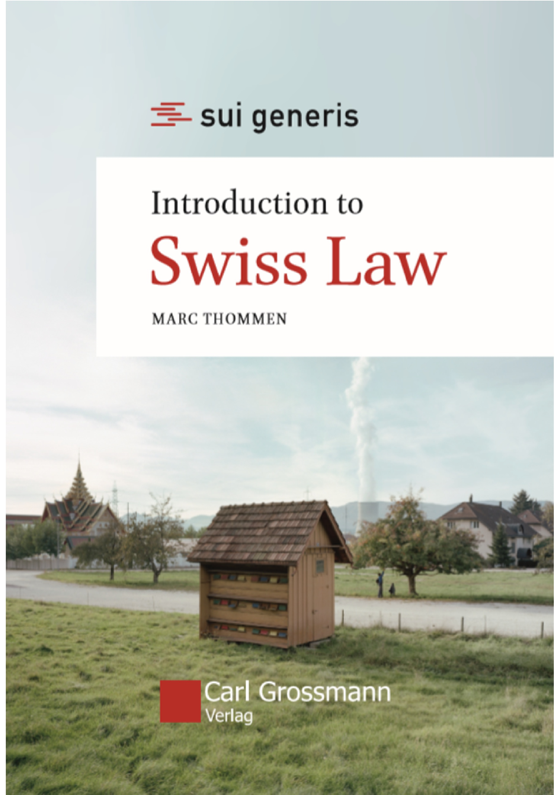 Marc Thommen: Introduction to Swiss Law